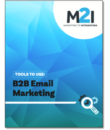 Tools to Use: B2B Email Marketing