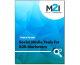 Tools To Use: Social Media Tools for B2B Marketers